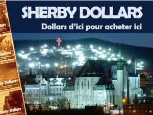 Campagne d'achat local «Sherby Dollars»