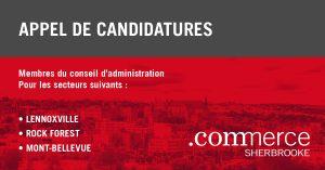 Appel de candidatures pour le C.A. de Commerce Sherbrooke